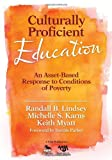 Culturally Proficient Education: An Asset-Based Response to Conditions of Poverty (1412970865) by Lindsey, Randall B.