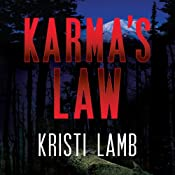 Karma's Law | [Kristi Lamb]