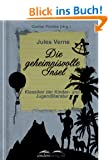 Die geheimnisvolle Insel: Klassiker der Kinder- und Jugendliteratur
