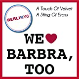 "A Touch Of Velvet - A Sting Of Brass (We Love Barbra, Too)von ""BerliNYC"""