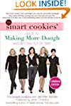 The Smart Cookies' Guide to Making Mo...