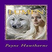 Lumen: Dormant Desires, Book 3 | [Payne Hawthorne]