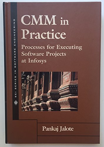 cmm-in-practice-processes-for-executing-software-projects-at-infosys-c-m-m