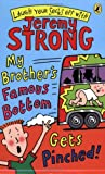 Jeremy Strong My Brother's Famous Bottom Gets Pinched