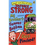 My Brother's Famous Bottom Gets Pinchedby Jeremy Strong