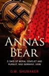 Anna's Bear: 5 Days of Moral Conflict...