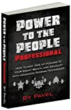 img - for Power to the People Professional: How to Add 100s of Pounds to Your Squat, Bench,and Deadlift with Advanced Russian Techniques book / textbook / text book