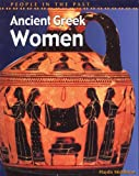 img - for Ancient Greek Women (People in the Past) book / textbook / text book