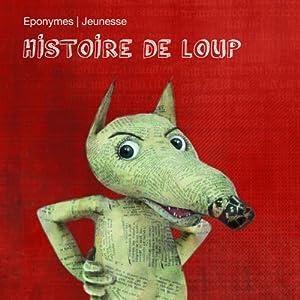 Histoire de Loup Performance