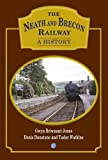 img - for The Neath and Brecon Railway: A History book / textbook / text book