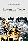 img - for Triumph and Trauma (The Yale Cultural Sociology Series) book / textbook / text book
