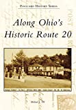 Along Ohio's Historic Route 20 (Postcard History Series)