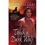 Touch a Dark Wolf (The Shadowmen, Book 1) ~ Jennifer St. Giles