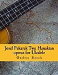 Josef Pekarek Two Hanakian operas for...