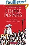 L'empire des papes : Une sociologie d...