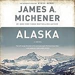 Alaska: A Novel | James A. Michener