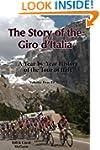 The Story of the Giro D'Italia: A Yea...