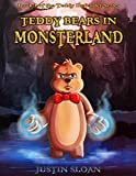 Teddy Bears in Monsterland: A Coming of Age Fantasy Novel (Teddy Defenders Book 1)