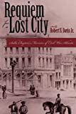 REQUIEM FOR LOST CITY (Civil War Georgia) (0865546223) by Robert S. Davis