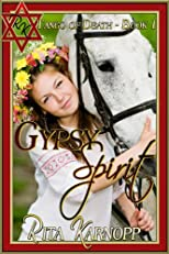 Gypsy Spirit, a gypsy holocaust suspense thriller (Tango of Death)