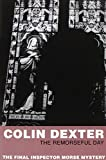 The Remorseful Day (Inspector Morse) (0330451170) by Colin Dexter
