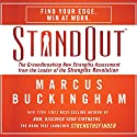 StandOut: The Groundbreaking New Strengths Assessment from the Leader of the Strengths Revolution Audiobook by Marcus Buckingham Narrated by Kelly Ryan Dolan