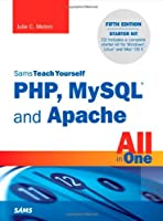 Sams Teach Yourself PHP, MySQL and Apache All in One, 5th Edition ebook download