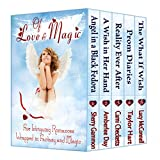 Of Love and Magic: Boxed Set