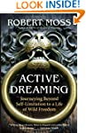 Active Dreaming: Journeying Beyond Se...