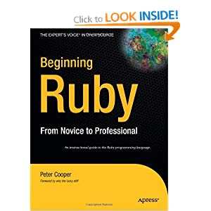 Beginning Ruby (Expert&#39;s Voice in Open Source)