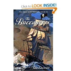 The Buccaneers (High Seas Trilogy) Iain Lawrence
