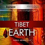 TIBET EARTH - 7.83Hz Schumann and 528HZ Solfeggio Brainwave Entrainment