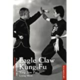 The Secrets of Eagle Claw Kung Fu: Ying Jow Pai (Secrets Of...)
