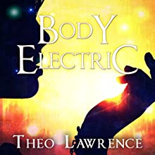 Body Electric: Mystic City, Book 3 Audiobook by Theo Lawrence Narrated by Amy Finegan