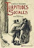 Turpitudes sociales...