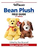 Warmans Bean Plush Field Guide: Values and Identification (Warmans Field Guide)