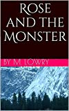 Rose and the Monster: A Modern Retelling of Beauty and the Beast