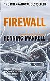 Firewall (0099459051) by Mankell, Henning