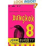 Bangkok 8: A Novel