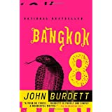 Bangkok 8: A Royal Thai Detective Novel (1) ~ John Burdett