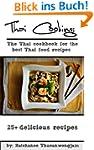 Thai Cooking: The Thai cookbook for t...