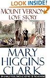 Mount Vernon Love Story: A Novel of George and Martha Washington