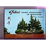 Saikei: Living Landscapes in Miniature