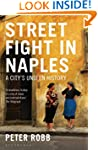 Street Fight in Naples: A City's Unse...