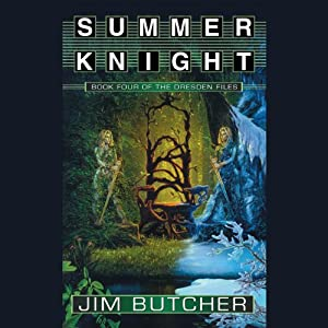 Summer Knight: The Dresden Files, Book 4 | [Jim Butcher]