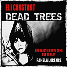 Dead Trees (       UNABRIDGED) by Eli Constant Narrated by Pamela Lorence