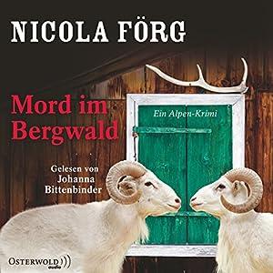 Mord im Bergwald (Irmi Mangold 2) Hörbuch