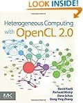 Heterogeneous Computing with OpenCL 2.0