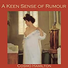 A Keen Sense of Rumour Audiobook by Cosmo Hamilton Narrated by Cathy Dobson