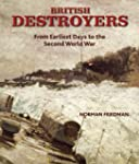 British Destroyers: From Earliest Day...